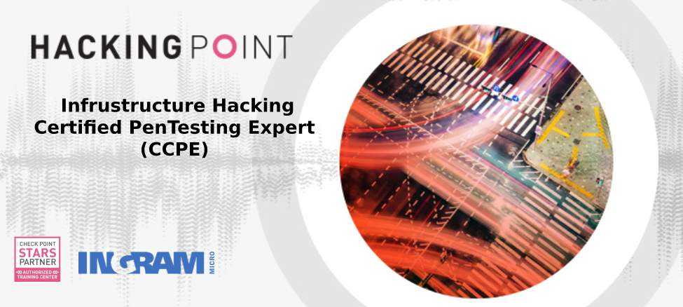 Infrastructure Hacking Check Point Certified PenTesting Expert (CCPE)