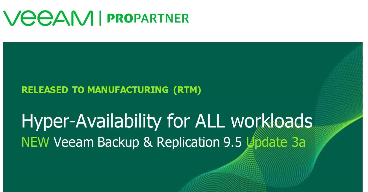 NEW Veeam Backup & Replication 9.5 Update 3a